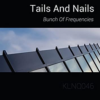 Tails And Nails