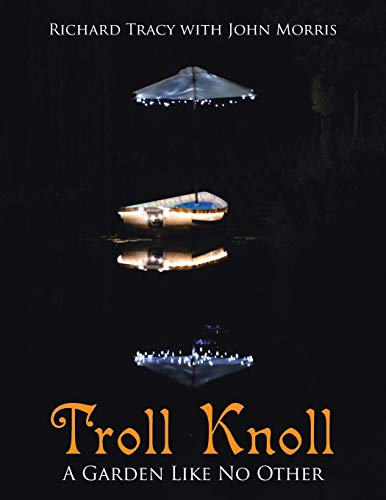 Troll Knoll: A Garden Like No Other