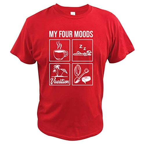My Four Moods I Need Coffee I Need a Nap I Need a Vacation I Need Duct Tape Rope and a Shovel T Shirt 100% Cotton Tee Tops-Red,M