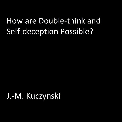 How are Double-think and Self-deception Possible? cover art