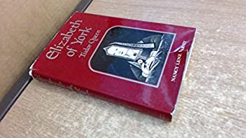 Hardcover Elizabeth of York: Tudor Queen Book