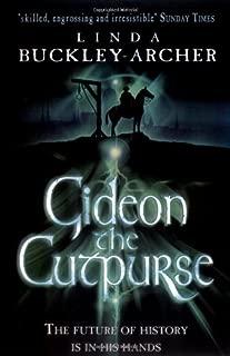 Gideon the Cutpurse by Linda Buckley-Archer (4-Jun-2007) Paperback
