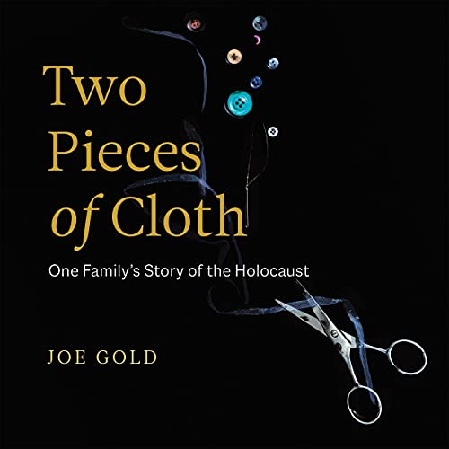Two Pieces of Cloth: One Family's Story of the Holocaust cover art