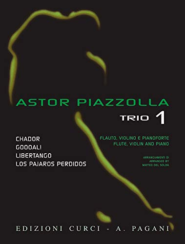 Piazzolla: Trio 1. Selected pieces arranged for Flute, Violin and Piano