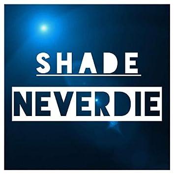 Neverdie