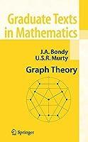 Graph Theory (Graduate Texts in Mathematics) by Adrian Bondy U.S.R. Murty(2008-08-28)