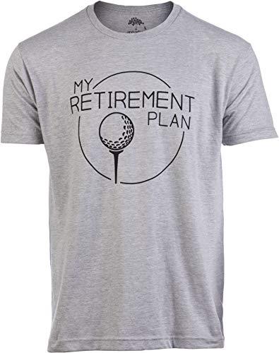My (Golf) Retirement Plan | Funny Saying Golfing Shirt Golfer Ball Humor for Men T-Shirt-(Adult,L)