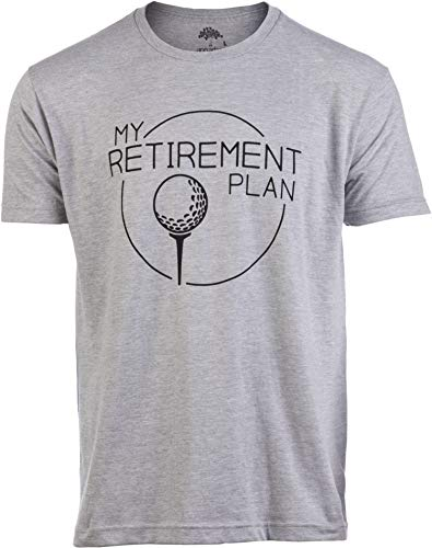 My (Golf) Retirement Plan | Funny Saying Golfing Shirt Golfer Ball Humor for Men T-Shirt-(Adult,L)