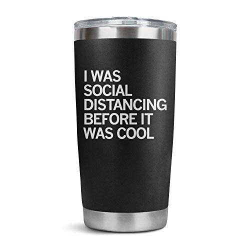 HappyWomen I was Social Distancing Before It was Cool Coronavirus Stainless Steel Tumbler Bulk in-car,20 OZ Vacuum Insulated Coffee Tea Car Travel Mug with Anti-Spill Lid and Straw,Men Gift