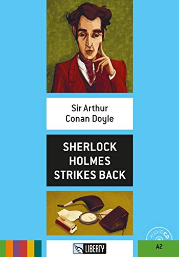 Sherlock Holmes strikes back: Englische Lektüre für das 2. und 3. Lernjahr. Buch + Audio-CD