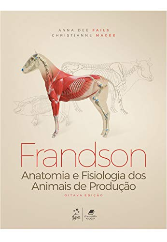Frandson - Anatomia e Fisiologia dos Animais de Produção
