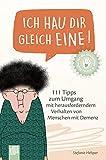 Ich hau dir gleich eine! (German Edition)