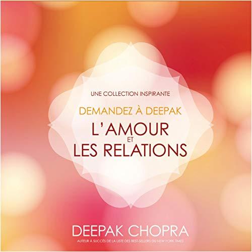 Ljubav i veze. Inspirativna kolekcija: Pitajte Deepaka