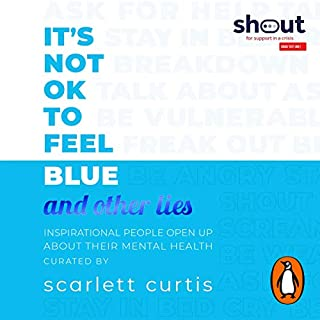 It's Not OK to Feel Blue (and Other Lies) cover art