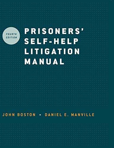 Compare Textbook Prices for Prisoners' Self-Help Litigation Manual 4 Edition ISBN 9780195374407 by Boston, John,Manville, Daniel E