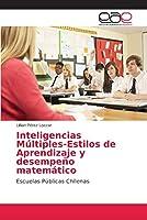 Inteligencias Múltiples-Estilos de Aprendizaje y desempeño matemático