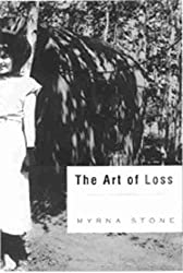 Cover image for The Art of Loss by Myrna Stone