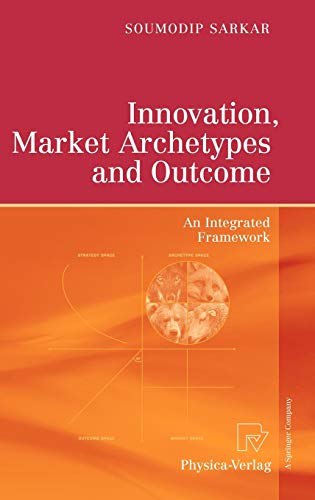 Download Innovation, Market Archetypes and Outcome: An Integrated Framework 379081945X