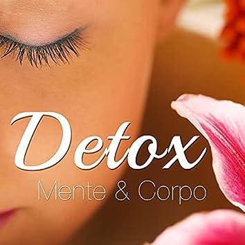 Detox Mente & Corpo: Musica Rilassante New Age