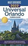 Magic Guidebooks 2022 Universal Orlando Florida Guide