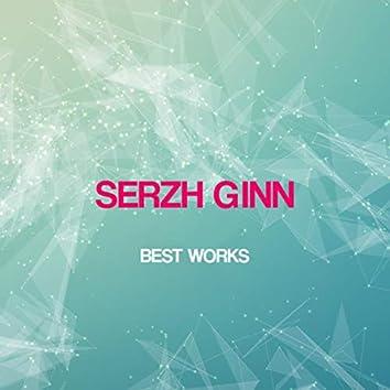 Serzh Ginn Best Works