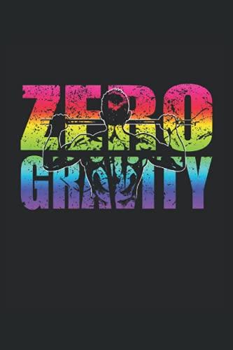 Zero Gravity: Pull Up Notizbuch Tagebuch   DIN A5   Liniert   120 Seiten (German Edition)