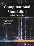 Computational Simulation Tools in Engineering (English Edition)