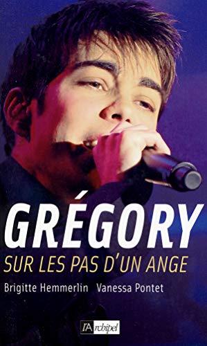 Grégory : Sur les pas d'un ange