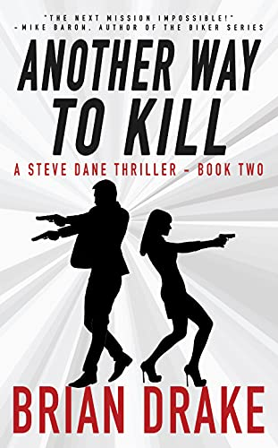 Another Way To Kill: A Steve Dane Thriller (English Edition)