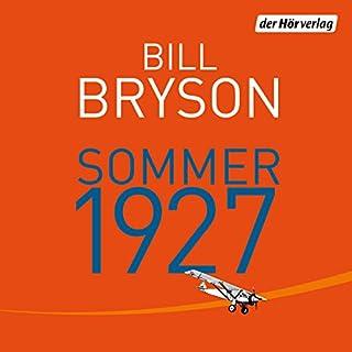 Sommer 1927                   Autor:                                                                                                                                 Bill Bryson                               Sprecher:                                                                                                                                 Charles Rettinghaus                      Spieldauer: 20 Std. und 55 Min.     336 Bewertungen     Gesamt 4,2