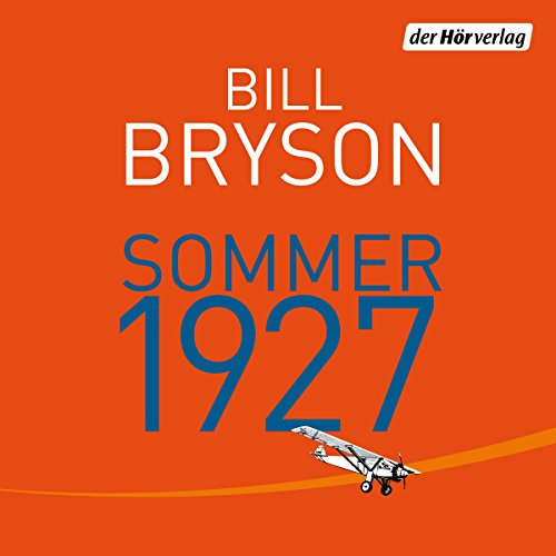 Sommer 1927                   Written by:                                                                                                                                 Bill Bryson                               Narrated by:                                                                                                                                 Charles Rettinghaus                      Length: 20 hrs and 55 mins     Not rated yet     Overall 0.0