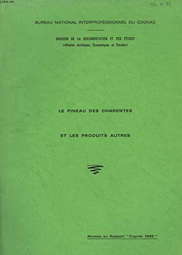 bon comparatif Pineau des Charentes et autres produits.  Annexe du rapport «Cognac 1985» un avis de 2021