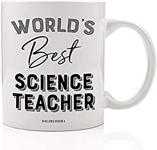 World's Best Science Teacher Coffee Mug End of School Year Gift Idea Earth Sciences Instructor Teach Biology Physics Student Thank You Birthday Holiday Present 11oz Ceramic Tea Cup Digibuddha DM0397