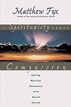 A Spirituality Named Compassion Paperback September 1, 1999