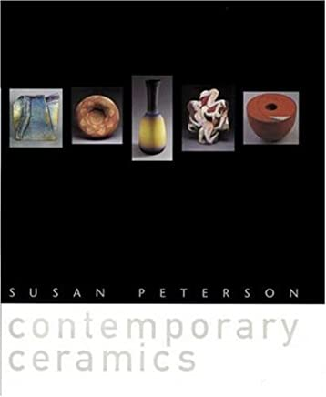 Contemporary Ceramics by Susan Peterson (2000-09-01)