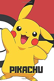 Pikachu: Pokemon Notebook, Pikachu Notebook, Pokemon Go, Notebook For Kids, Journal, Diary (110 Pages, Blank, 6 x 9)