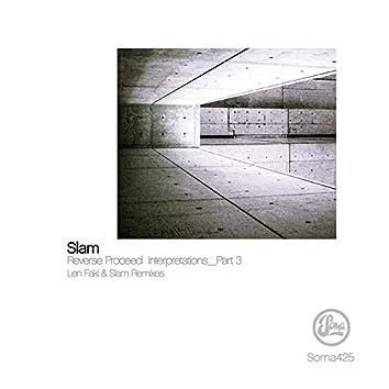 Reverse Proceed Interpretations Pt. 3 (Len Faki Remixes)