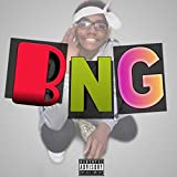 BNG [Explicit]