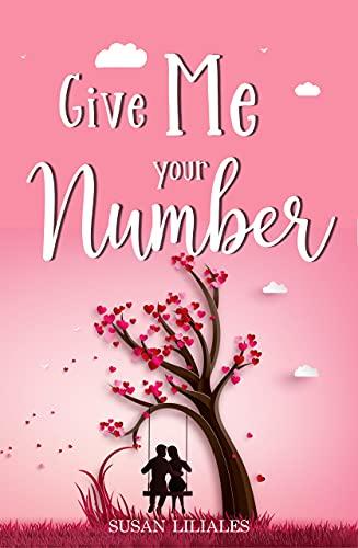 Give me your Number von [Susan Liliales]
