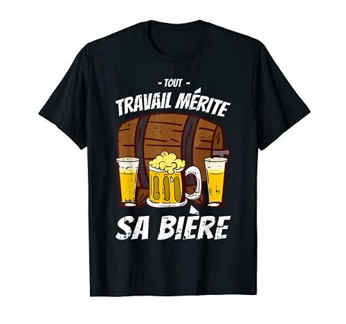 Tout Travail Mérite Sa Bière Pinte Apéro Bar Homme Cadeau T-Shirt