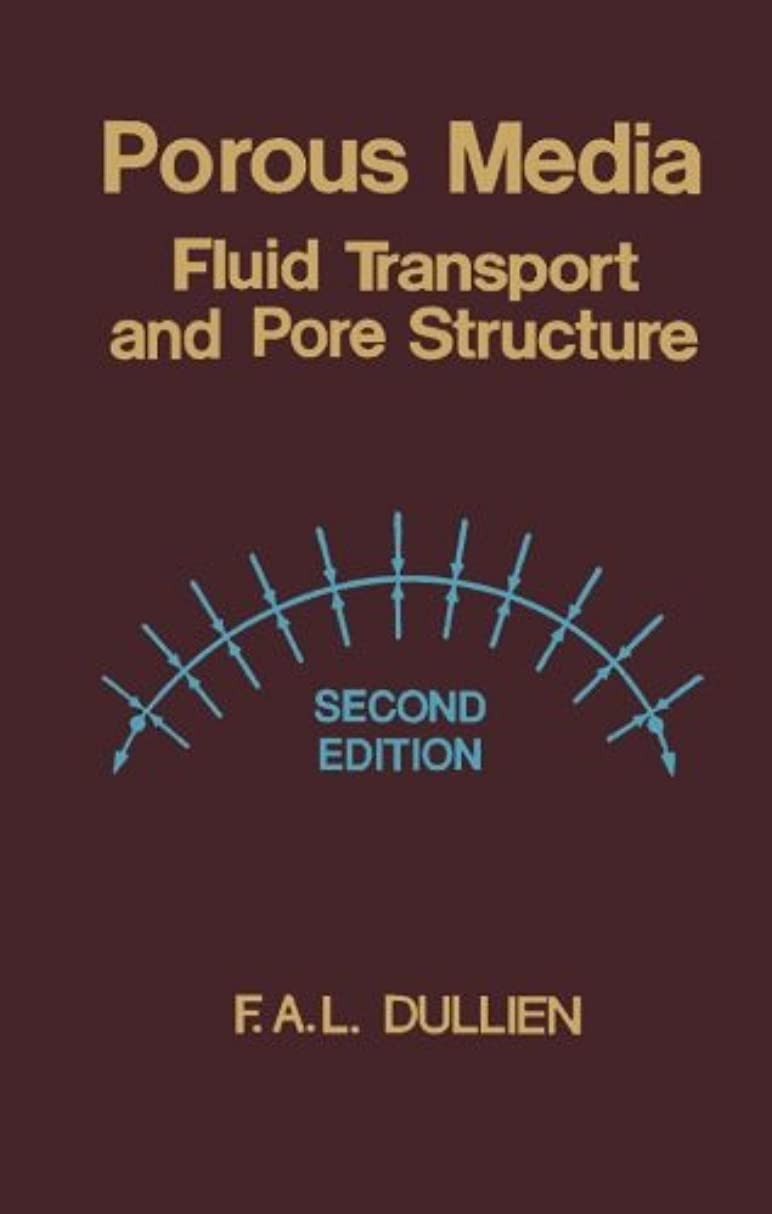 下広げるディスコPorous Media: Fluid Transport and Pore Structure
