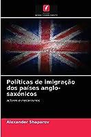 Políticas de imigração dos países anglo-saxónicos
