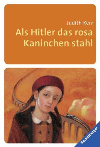Als Hitler das rosa Kaninchen stahl (Ravensburger Taschenbücher)
