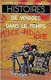 Histoires de voyages dans le temps (la Grande anthologie de la Science-Fiction) - LGF - 15/05/1997