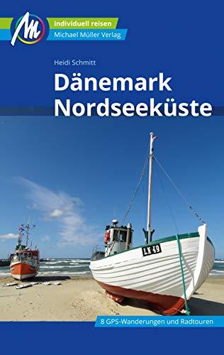 Dänemark Nordseeküste Reiseführer Michael Müller Verlag: Individuell reisen mit vielen praktischen Tipps (MM-Reiseführer) (German Edition)