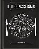 il mio ricettario: il quaderno personalizzato su cui scrivere tutti i tuoi piatti preferiti! stupisci amici e parenti con questa raccolta di deliziose ricette create da te!