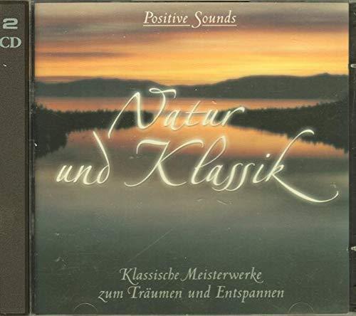 Natur Und Klassik - Positive Sounds (2CD)