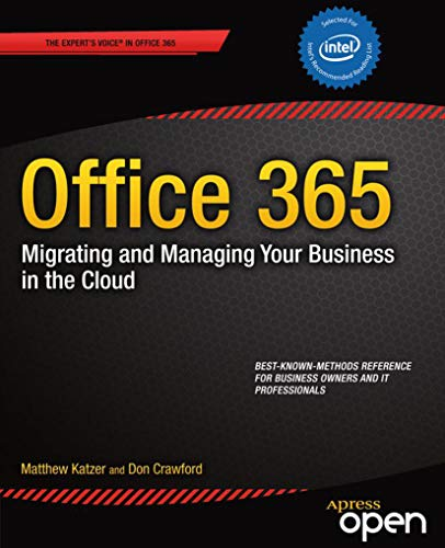 Office 365: Migrating and Managing Your Business in the Cloud (English Edition)