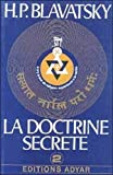 La doctrine secrète, tome 2 - Evolution du symbolisme - Adyar - 01/01/1994