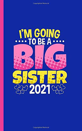 Image OfI'm Going To Be A Big Sister Draw And Write Journal - Notebook: Half Lined Half Blank Page, Kids Story Writing And Sketch ...